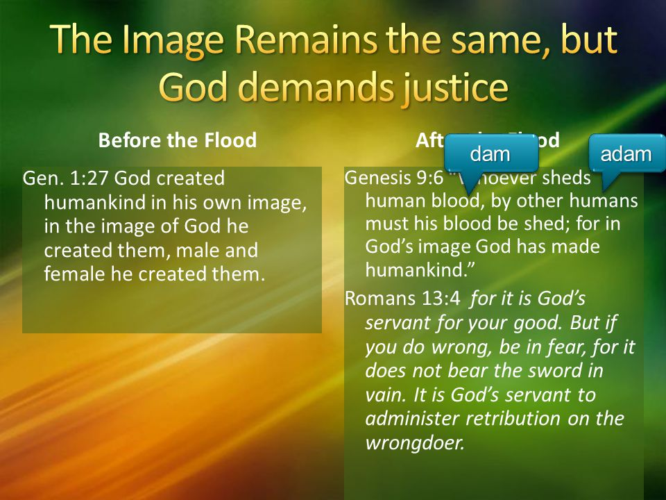 The Image Remains the same, but God demands justice