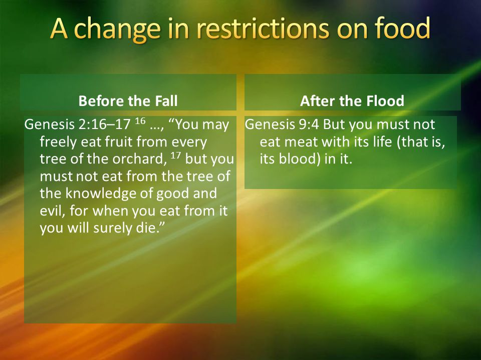 A change in restrictions on food