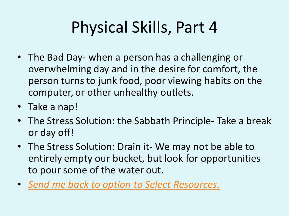 Physical Skills, Part 4