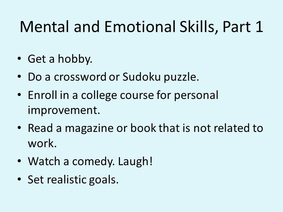 Mental and Emotional Skills, Part 1