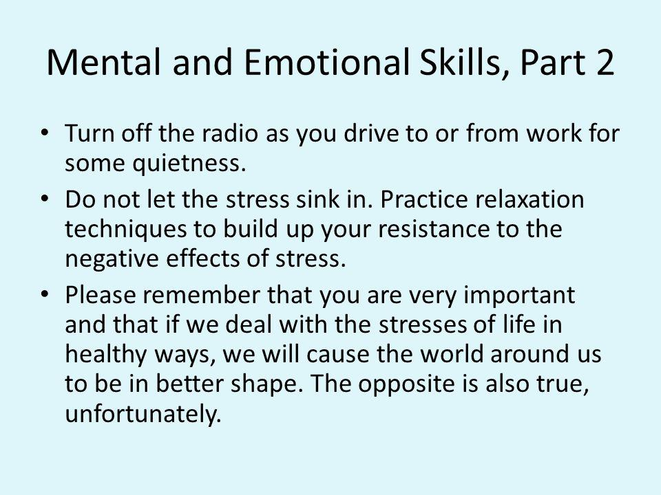 Mental and Emotional Skills, Part 2
