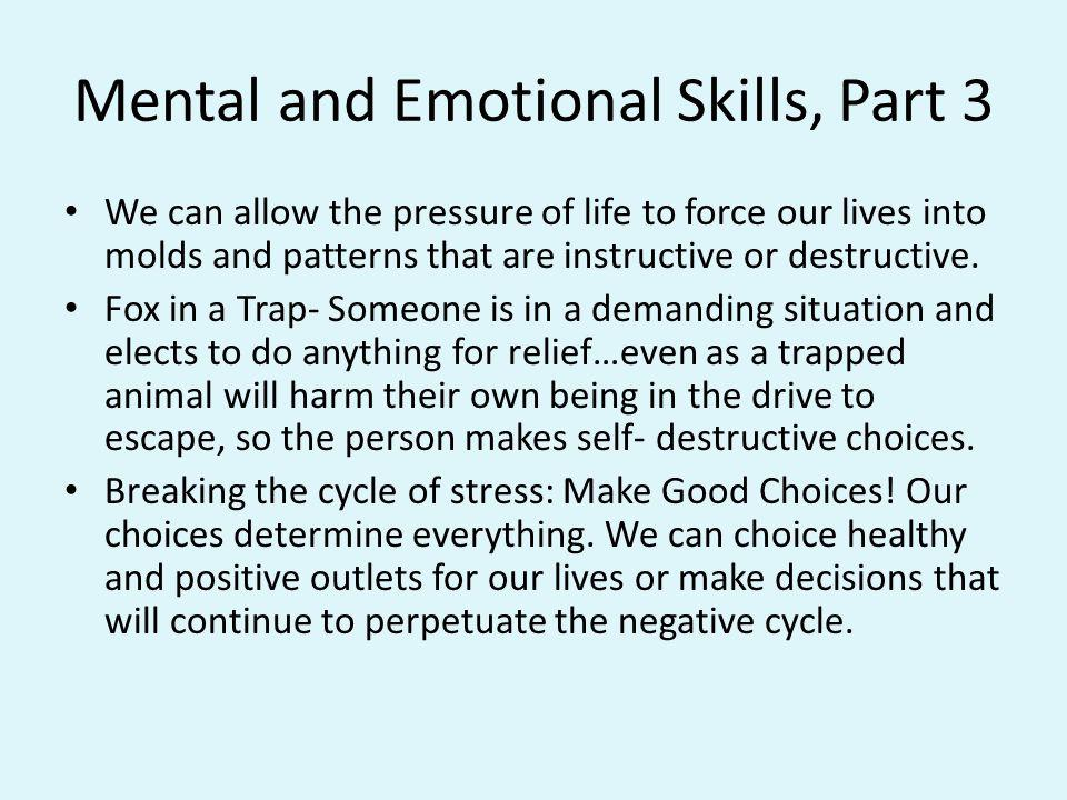 Mental and Emotional Skills, Part 3