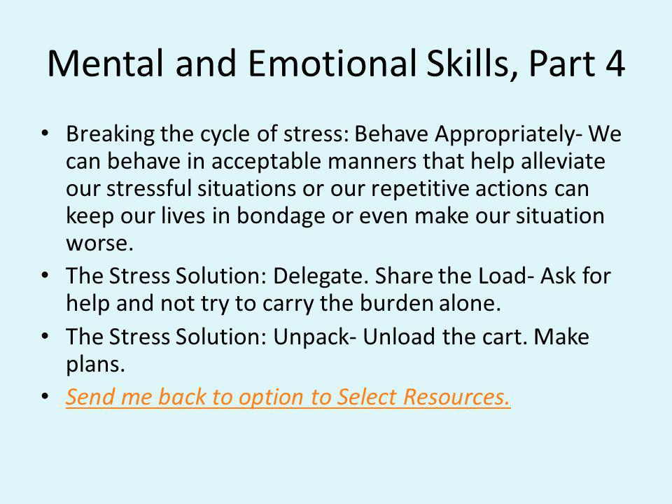 Mental and Emotional Skills, Part 4