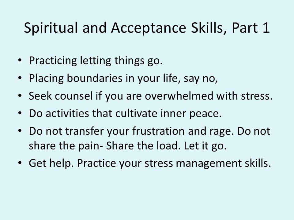 Spiritual and Acceptance Skills, Part 1