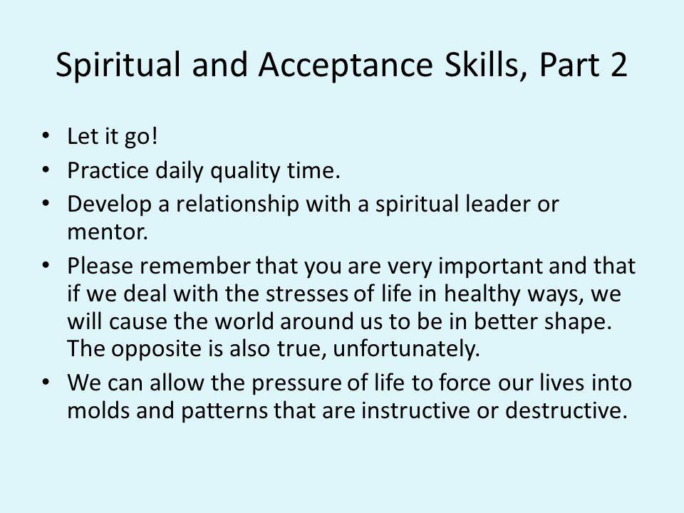 Spiritual and Acceptance Skills, Part 2