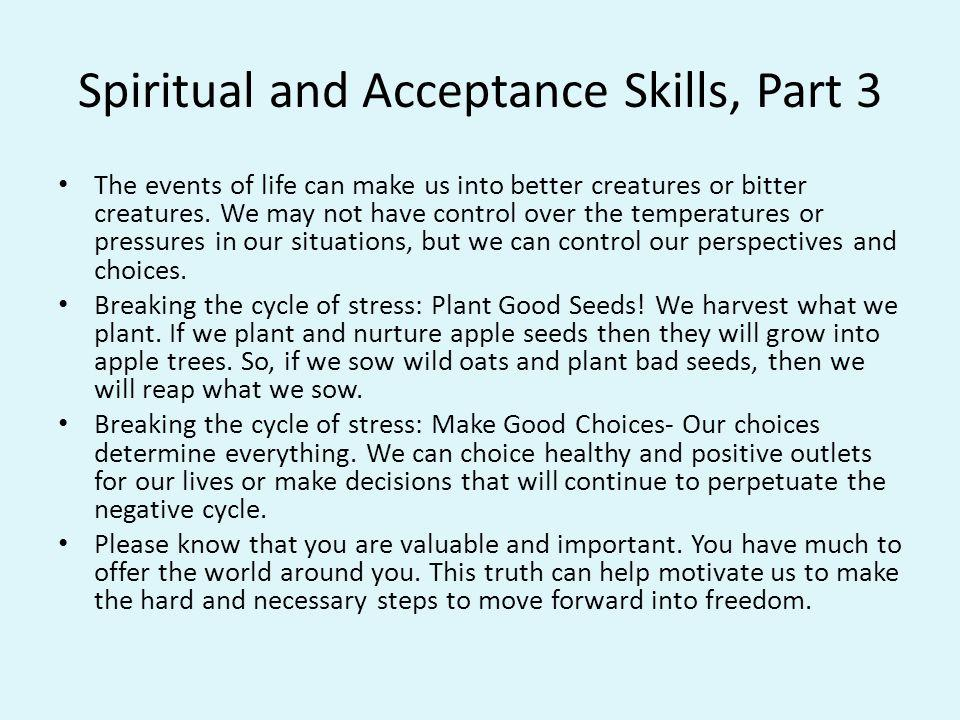 Spiritual and Acceptance Skills, Part 3