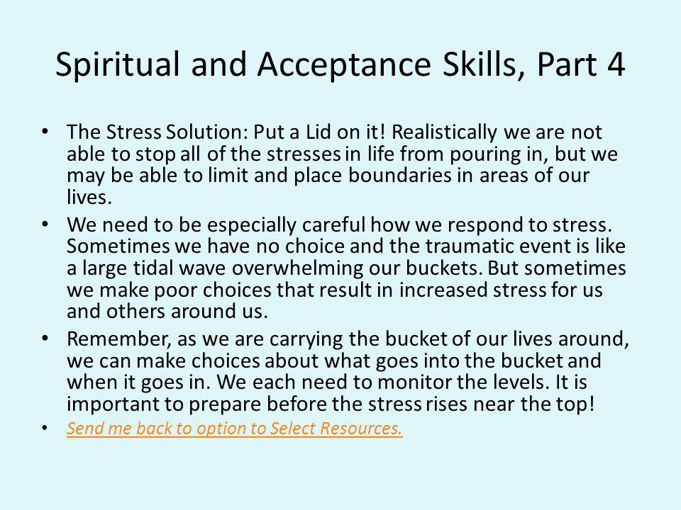 Spiritual and Acceptance Skills, Part 4
