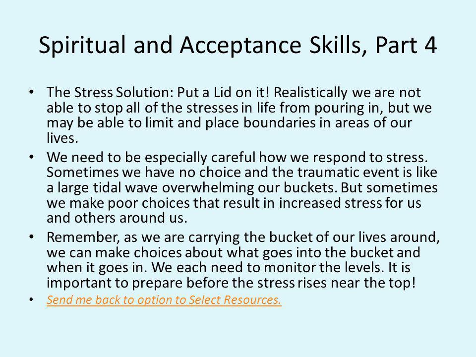 Spiritual and Acceptance Skills, Part 4