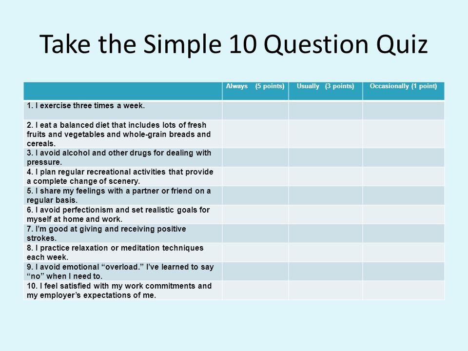 Take the Simple 10 Question Quiz