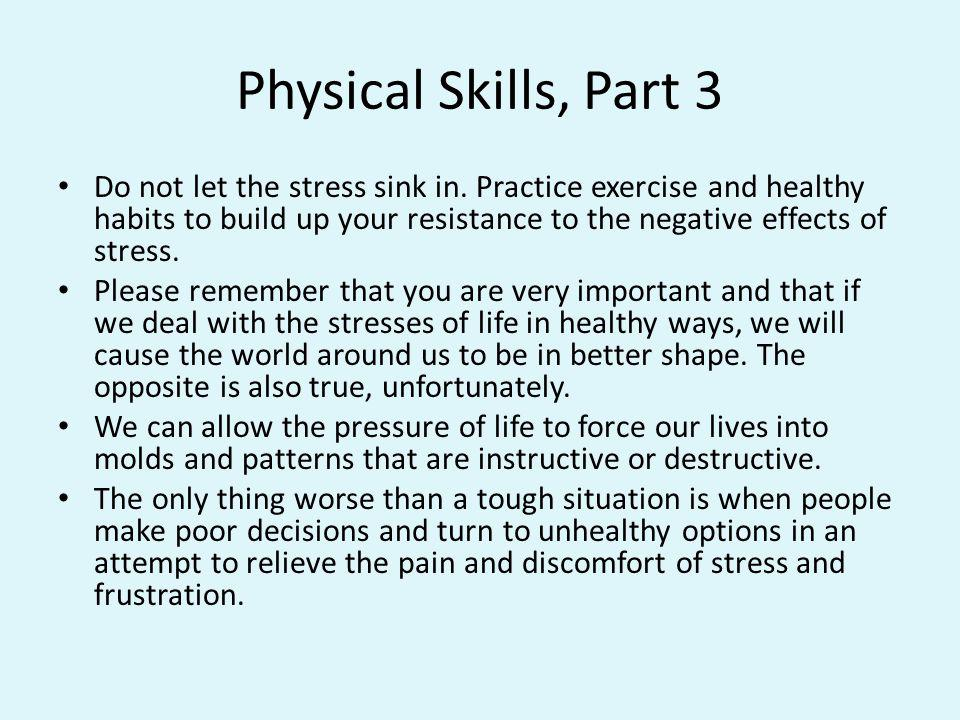 Physical Skills, Part 3