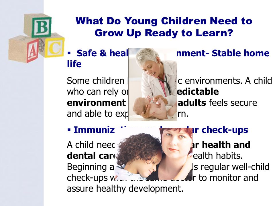 What Do Young Children Need to Grow Up Ready to Learn