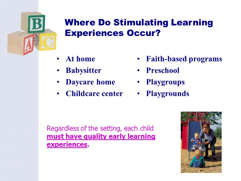 Where Do Stimulating Learning Experiences Occur