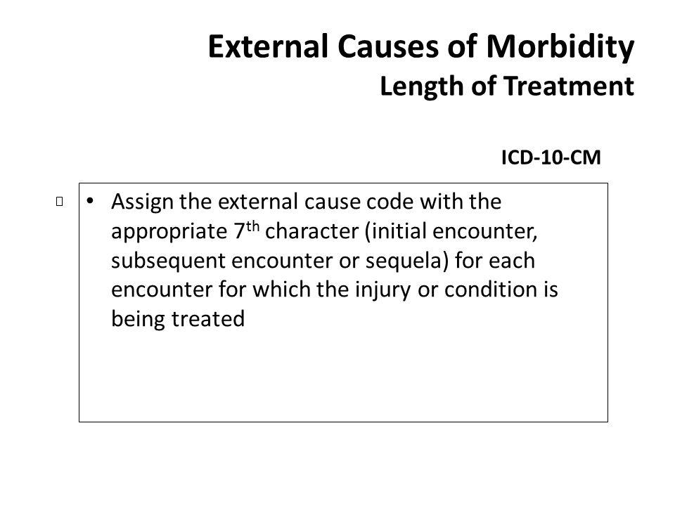 External Causes of Morbidity Length of Treatment