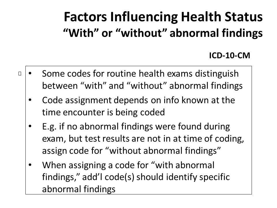 Factors Influencing Health Status With or without abnormal findings