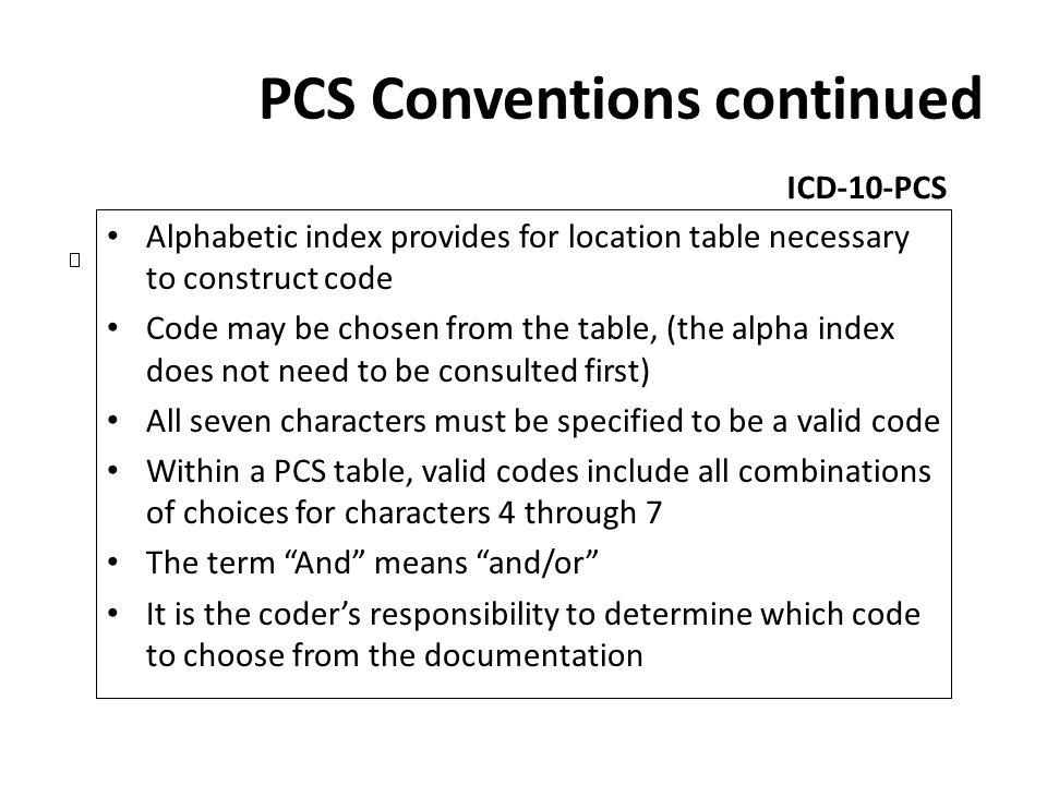 PCS Conventions continued