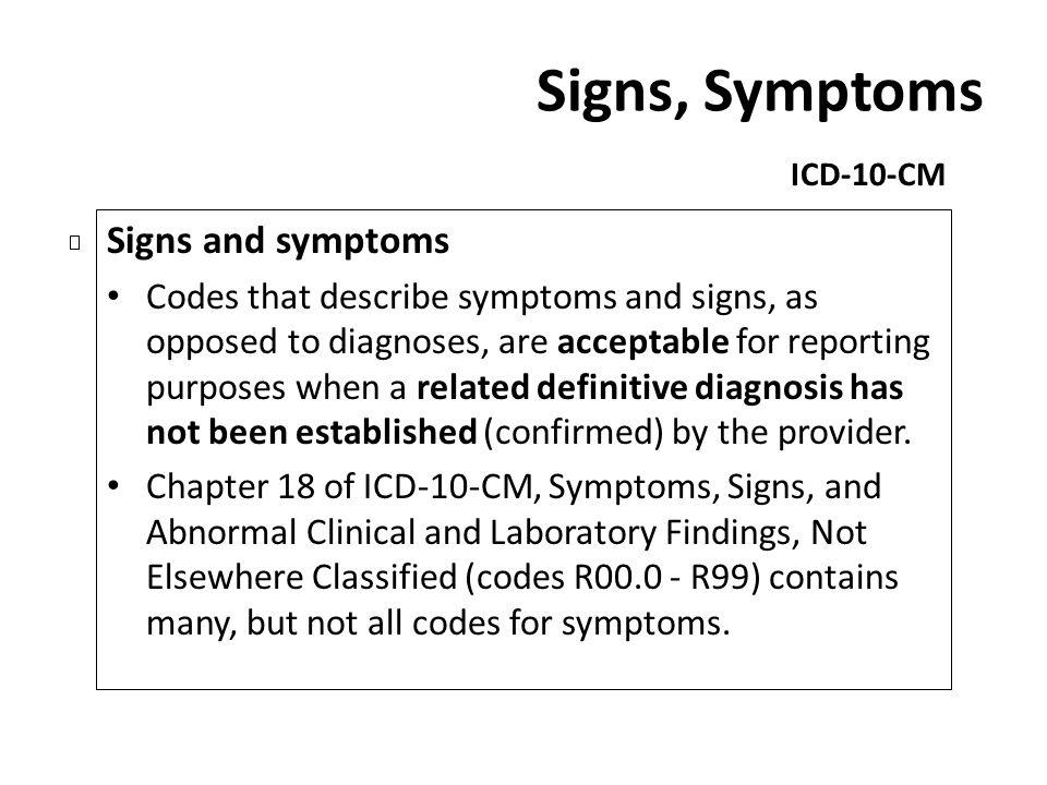 Signs, Symptoms Signs and symptoms