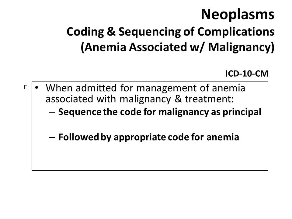 Neoplasms Coding & Sequencing of Complications (Anemia Associated w/ Malignancy)