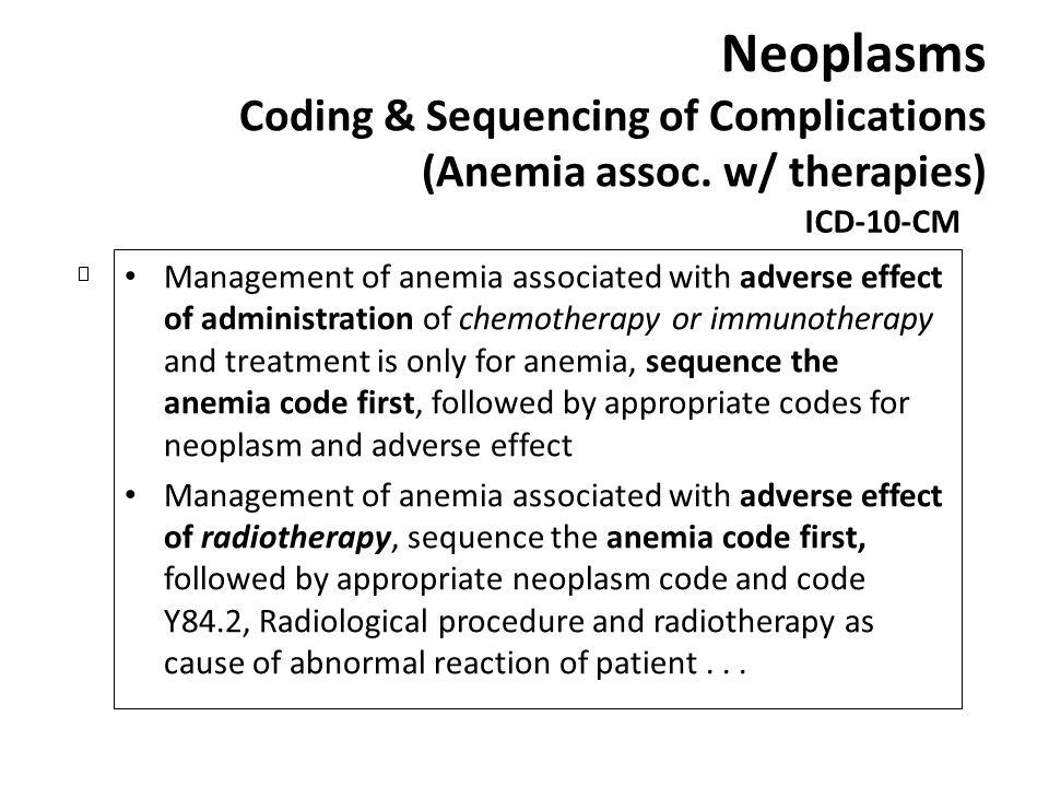 Neoplasms Coding & Sequencing of Complications (Anemia assoc