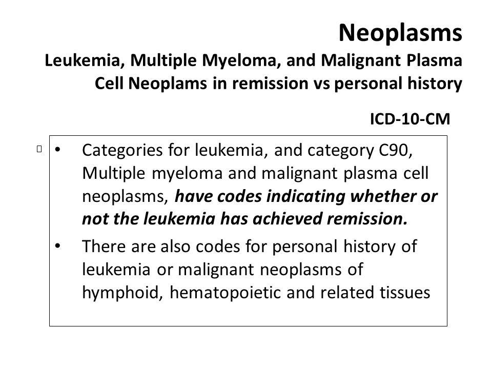 Neoplasms Leukemia, Multiple Myeloma, and Malignant Plasma Cell Neoplams in remission vs personal history
