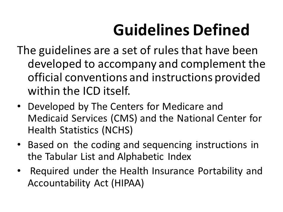 Guidelines Defined