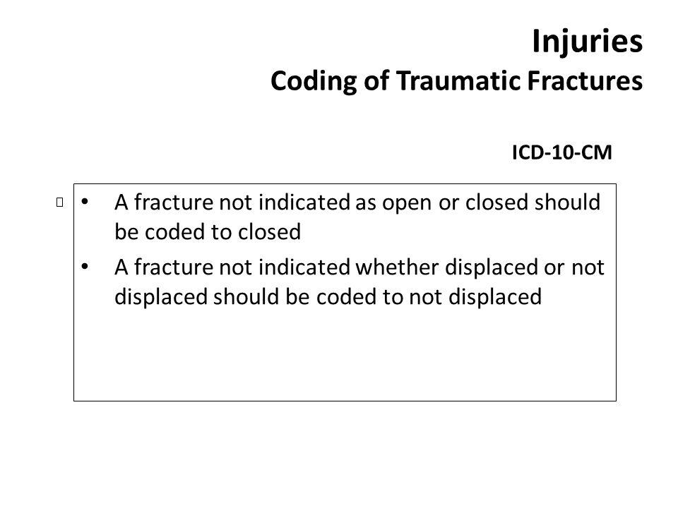 Injuries Coding of Traumatic Fractures