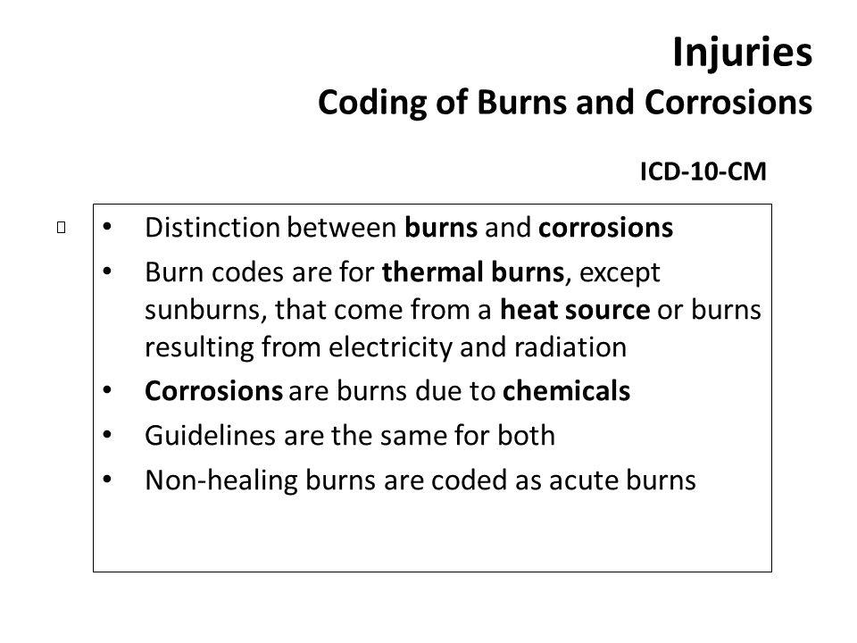 Injuries Coding of Burns and Corrosions