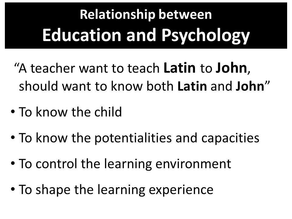 Relationship between Education and Psychology
