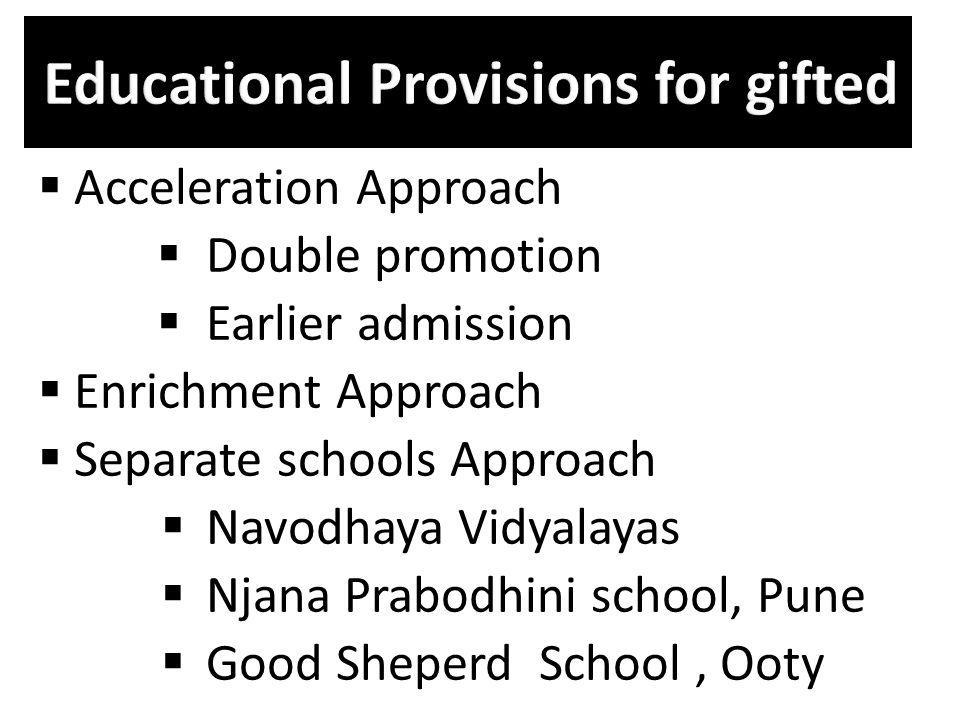 Educational Provisions for gifted