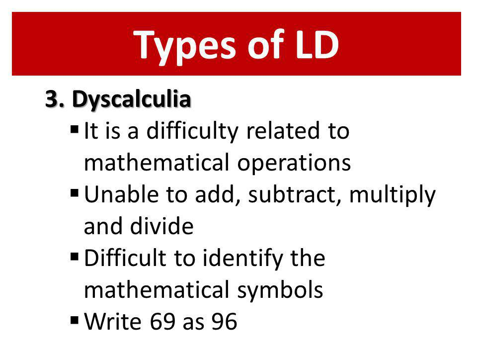 Types of LD Dyscalculia