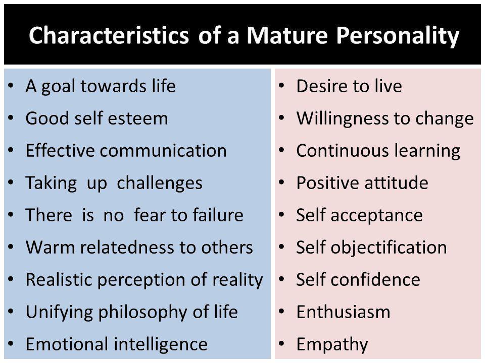 Characteristics of a Mature Personality
