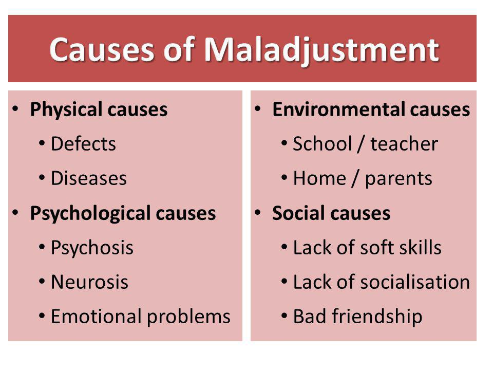 Causes of Maladjustment