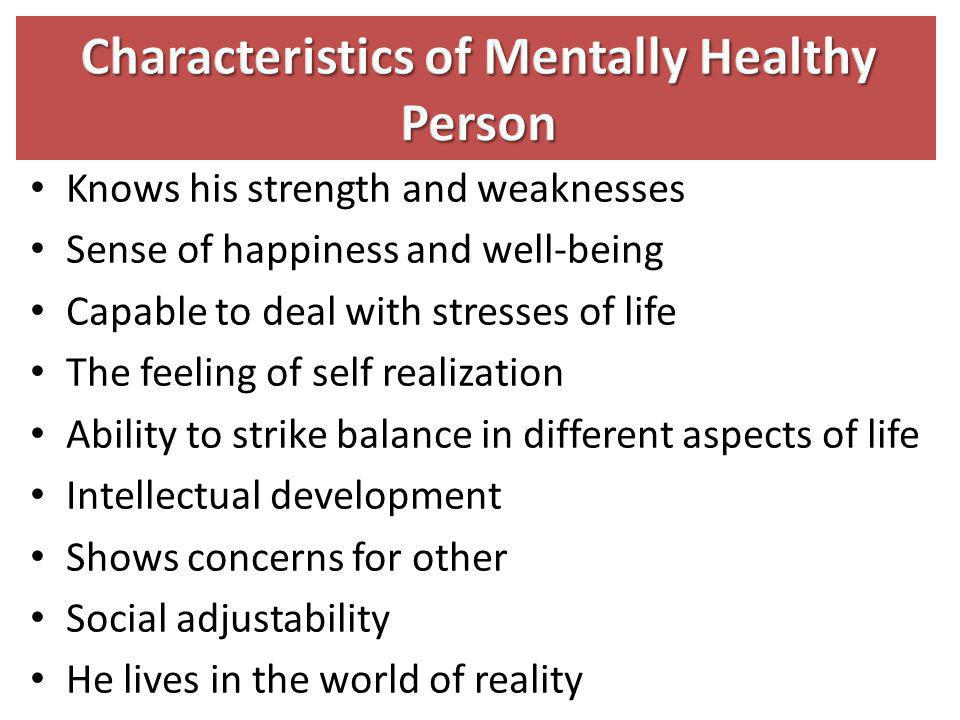 Characteristics of Mentally Healthy Person