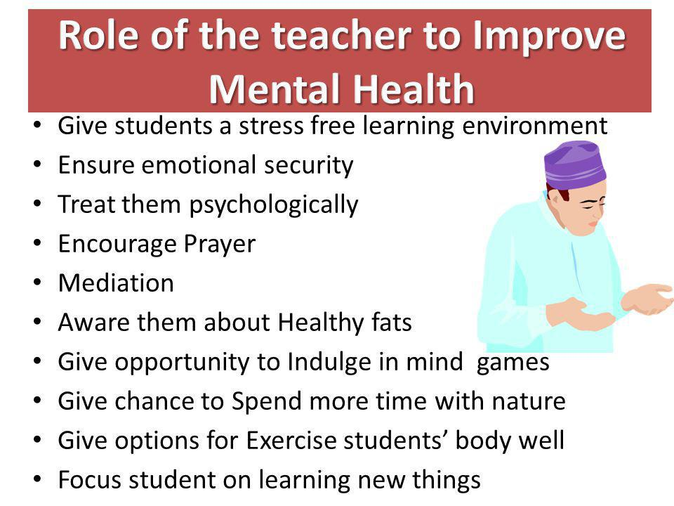 Role of the teacher to Improve Mental Health