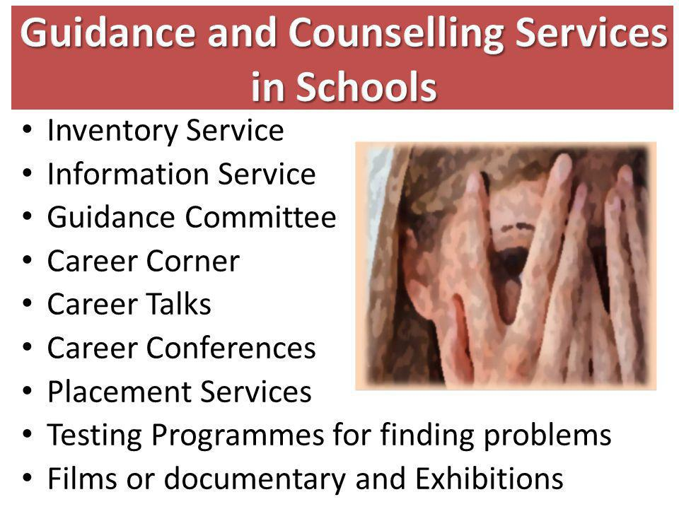 Guidance and Counselling Services in Schools