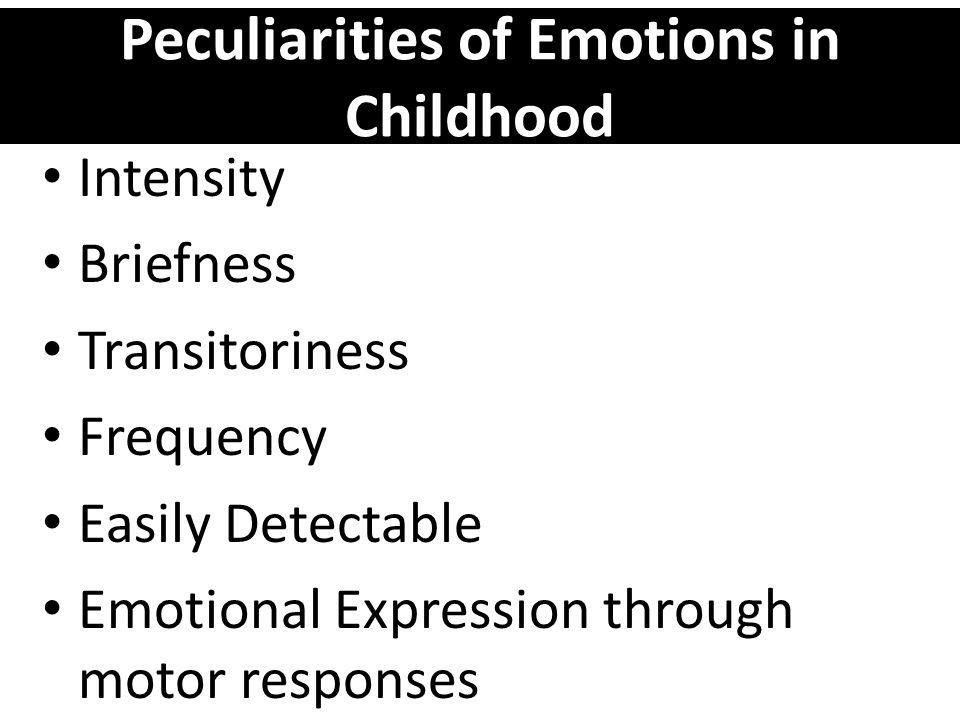 Peculiarities of Emotions in Childhood