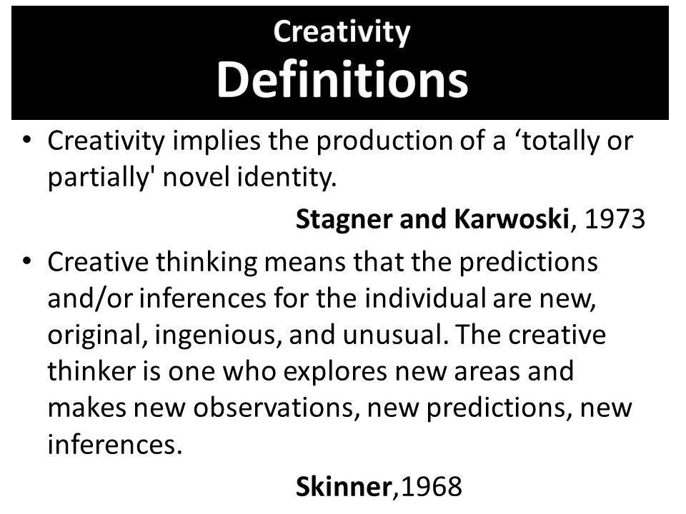 Creativity Definitions
