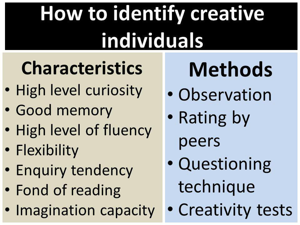 How to identify creative individuals