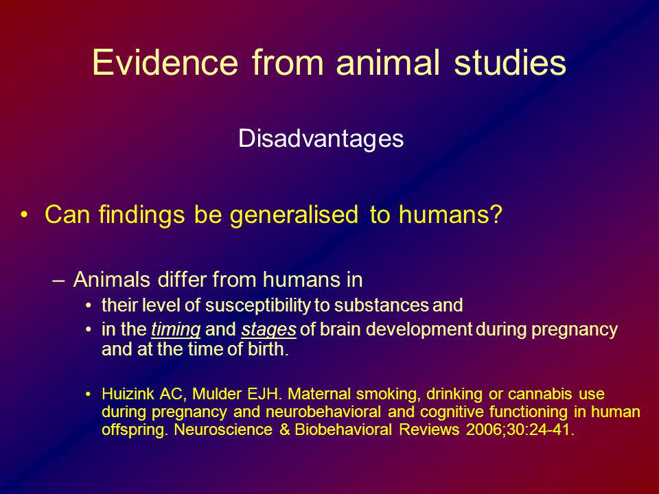 Evidence from animal studies
