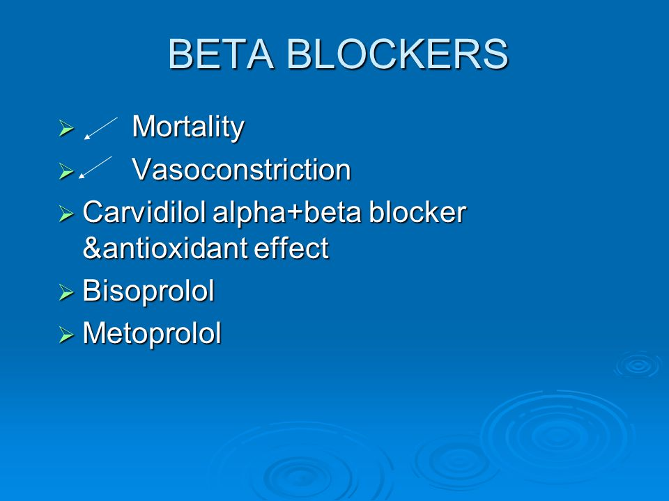 BETA BLOCKERS Mortality Vasoconstriction