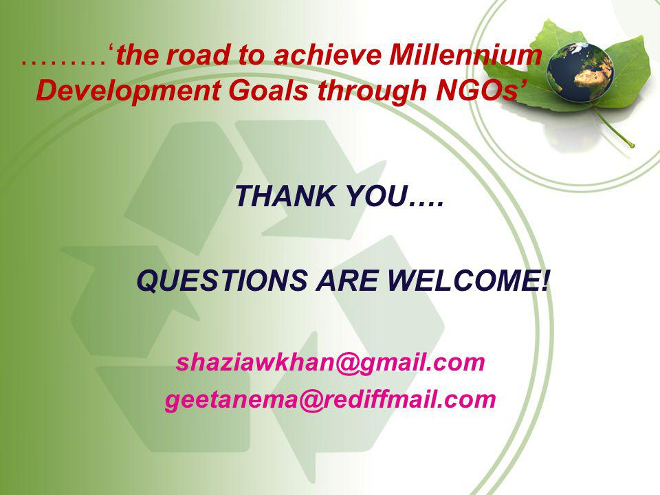………'the road to achieve Millennium Development Goals through NGOs'