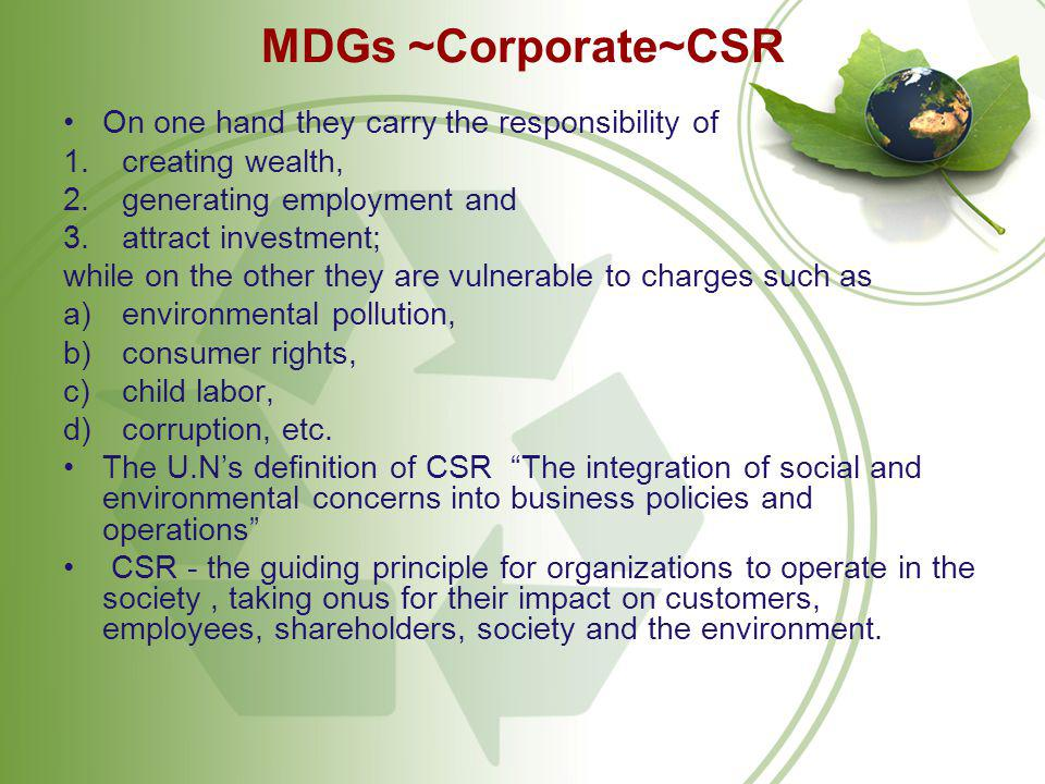 MDGs ~Corporate~CSR On one hand they carry the responsibility of