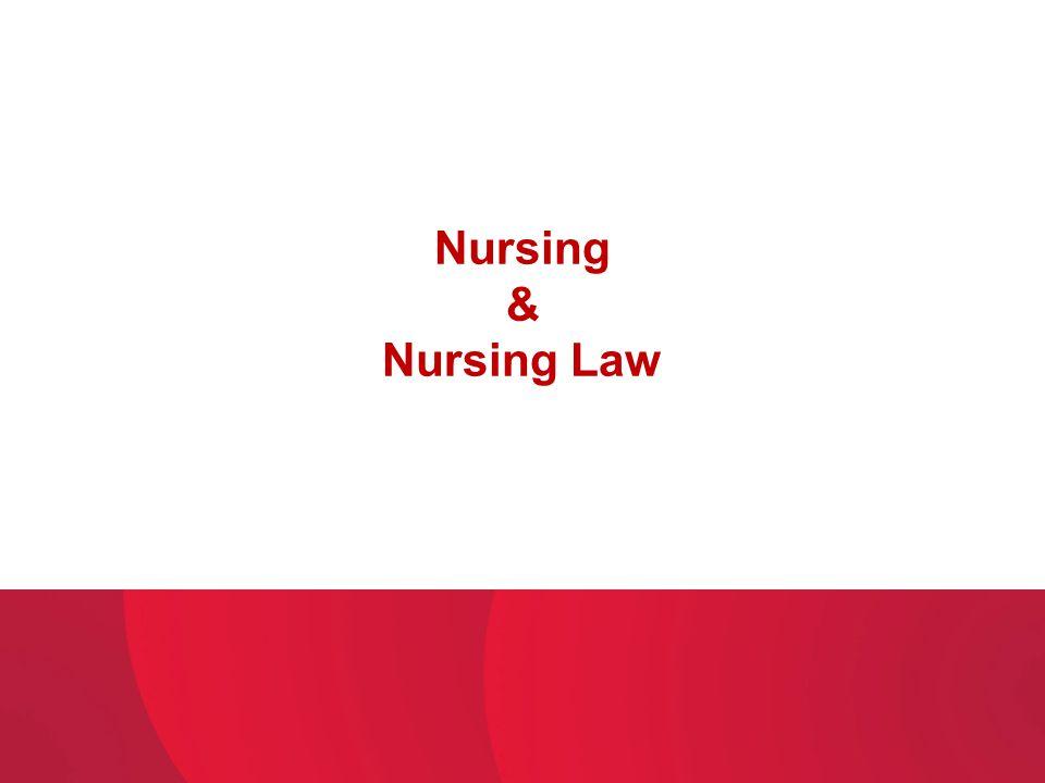 Nursing & Nursing Law