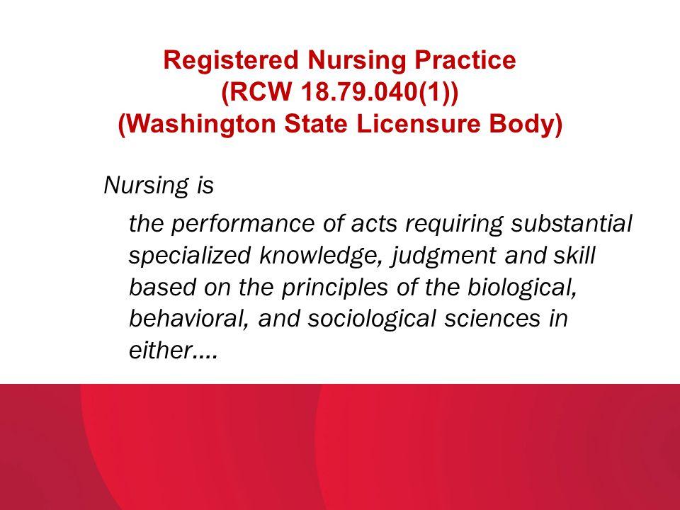 Registered Nursing Practice (RCW 18. 79