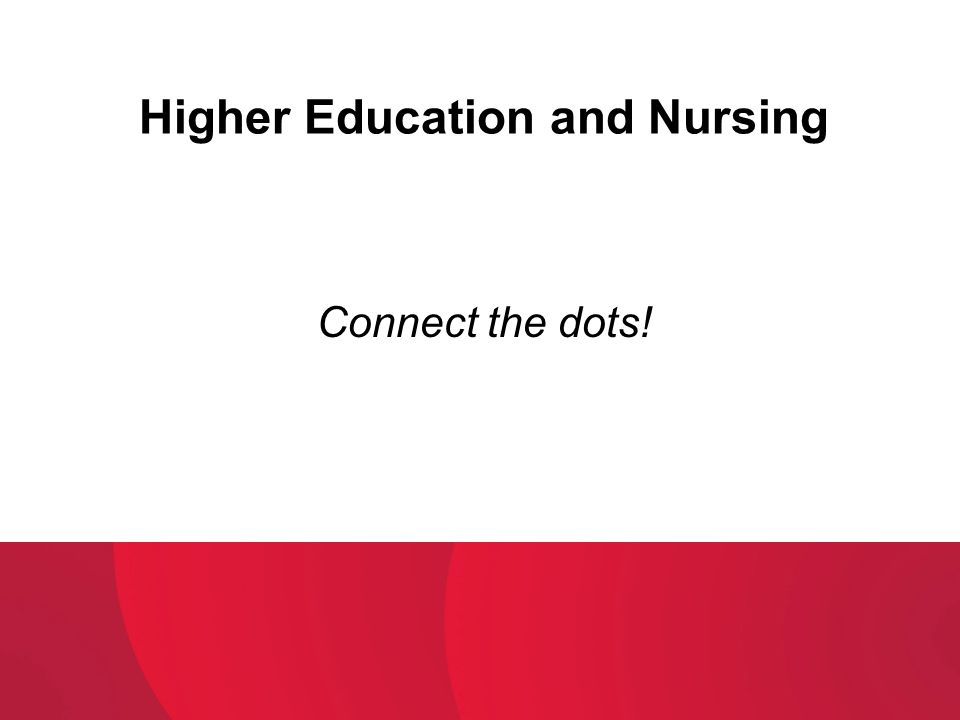 Higher Education and Nursing