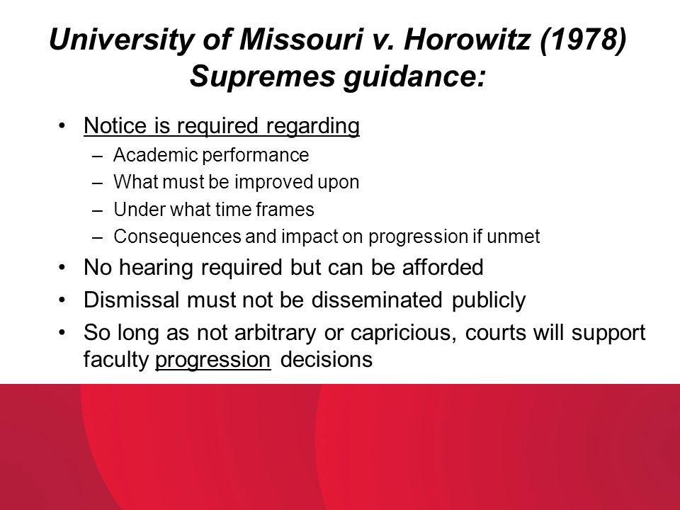 University of Missouri v. Horowitz (1978) Supremes guidance:
