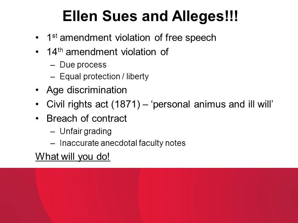 Ellen Sues and Alleges!!! 1st amendment violation of free speech