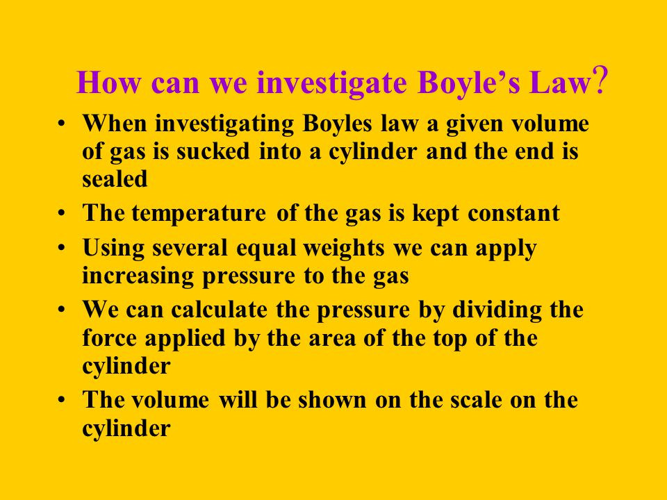 How can we investigate Boyle's Law