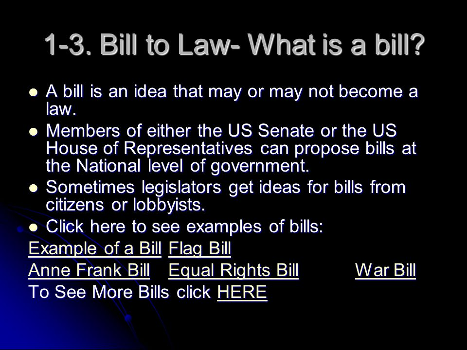 1-3. Bill to Law- What is a bill