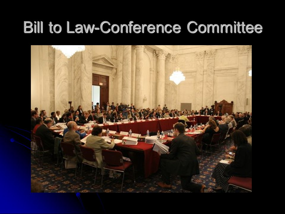 Bill to Law-Conference Committee