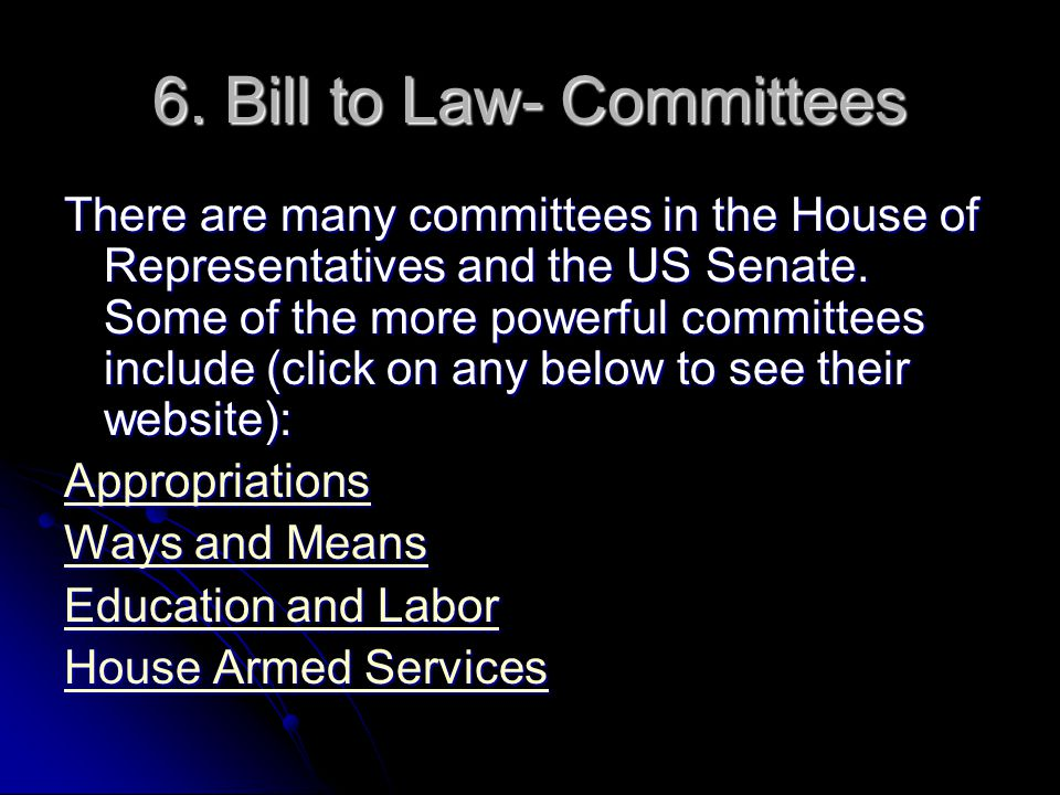 6. Bill to Law- Committees